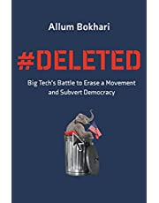 #DELETED: Big Tech's Battle to Erase a Movement and Subvert Democracy