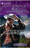 book cover of Twelve-Gauge Guardian
