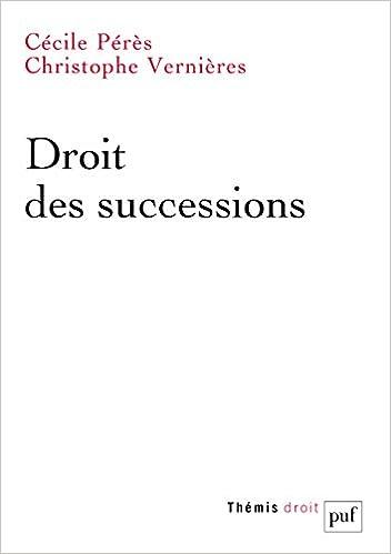 Amazon Fr Droit Des Successions Cecile Peres Christophe