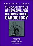 img - for Fundamentals Of Invasive And Interventional Cardiology book / textbook / text book