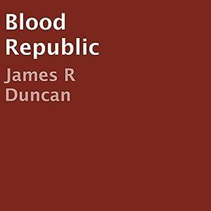 Blood Republic Audiobook