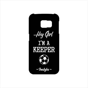 Fmstyles - Samsung S6 Edge Mobile Case - Hey Girl I'm a Keeper