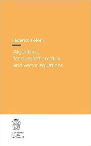 Algorithms for Quadratic Matrix and Vector Equations