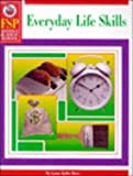 Everyday Life Skills, Schaffer, Frank Publications, Inc. Staff, 0764700502
