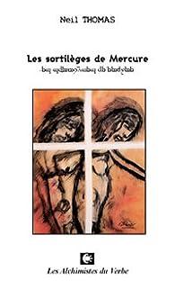 Les sortileges de Mercure par Neil Thomas