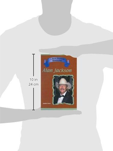 Alan Jackson (Blue Banner Biographies)