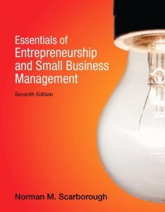 Essentials of Entrepreneurship and Small Business Management (Seventh Edition)