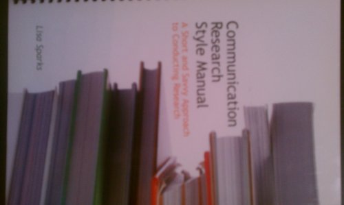 Communication Research Style Manual (A short and savvy approach to conducting research)