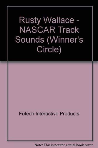 Nascar Track Sounds: Rusty Wallace (Winner