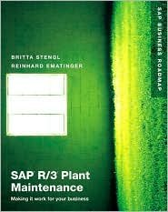 SAP R/3 Plant Maintenance Publisher: Addison-Wesley Professional ()