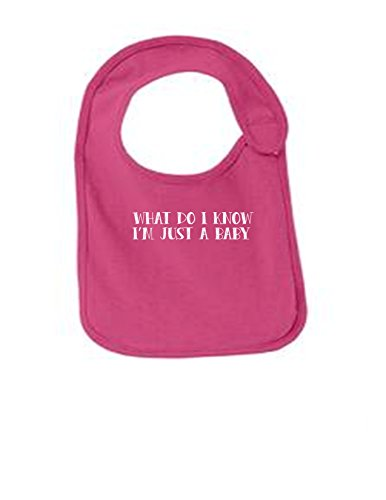 - What Do I Know Im Just A Baby Funny Infant Jersey Bib Sangria One Size