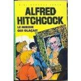 Le Miroir qui glaçait (Bibliothèque verte)