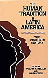 The Human Tradition in Latin America, , 084202283X