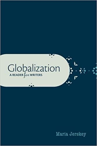 Globalization: A Reader for Writers by Jerskey, Maria(December 11, 2013)