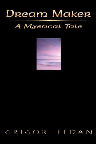 Dream Maker: A Mystical Tale PDF