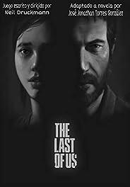 The Last Of Us: Adaptación Independiente a Novela