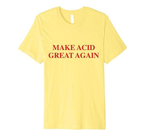 Mens Perfect Mess - Make Acid Great Again T-Shirt Small Lemon