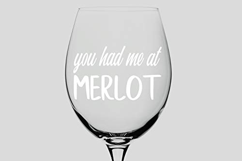 Story of Home LLC You Had Me at Merlot Wine Glass Coffee Mug Yeti Tumbler Drinkware Glassware Decal Vinyl Home Decor Wall Sticker Art (Decal ()
