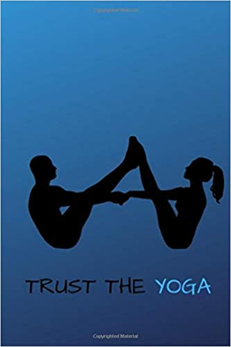 Trust The Yoga: Motivational Notebook, Workout Planner ...