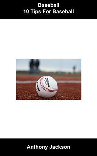 Ebook Baseball: 10 Tips for Baseball<br />D.O.C