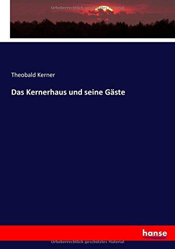 Download Das Kernerhaus und seine Gäste (German Edition) pdf epub