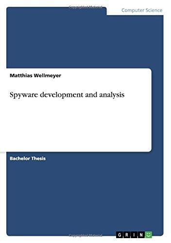 Read Online Spyware development and analysis PDF