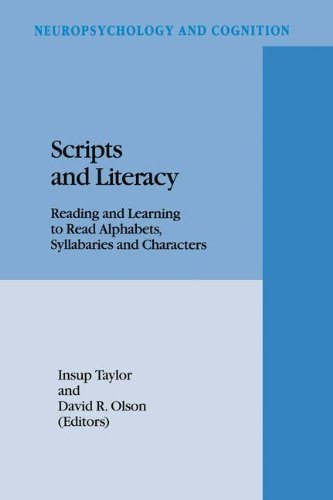 Download Scripts and Literacy:: Reading and Learning to Read Alphabets, Syllabaries and Characters (Neuropsychology and Cognition) Pdf