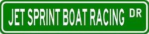 Racing Sprint Boat (JET SPRINT BOAT RACING Street Sign - Sport Sign - High Quality Sticker Decal Wall Window Door Art Vinyl Street Sign - 8.25