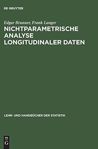 Nichtparametrische Analyse Longitudinaler Daten (Lehr- Und Handbucher Der Statistik) (German Edition)