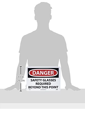 Black//Red on White NMC D108AC OSHA Sign Aluminum 20 Length x 14 Height Legend DANGER SAFETY GLASSES REQUIRED BEYOND THIS POINT