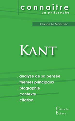 Comprendre Kant (analyse complète de sa pensée) (French Edition) Emmanuel Kant