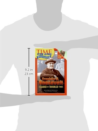 Time For Kids: Franklin D. Roosevelt: A Leader in Troubled Times (Time For Kids Biographies) by Harper Collins