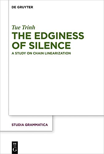 The Edginess Of Silence A Study On Chain Linearization