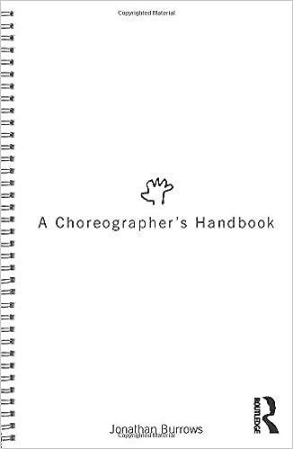A Choreographer's Handbook by Jonathan Burrows (Paperback, 2010)
