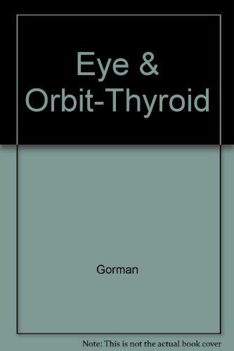 Eye and Orbit in Thyroid Disease