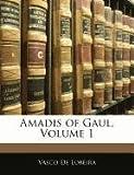 Amadis of Gaul, Vasco De Lobeira, 1145433901