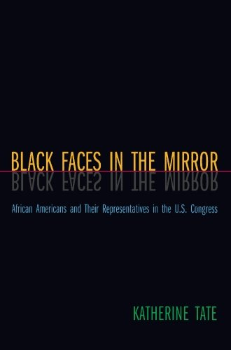 Search : Black Faces in the Mirror: African Americans and Their Representatives in the U.S. Congress