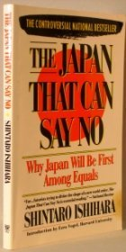 The Japan That Can Say No by Shintaro Ishihara