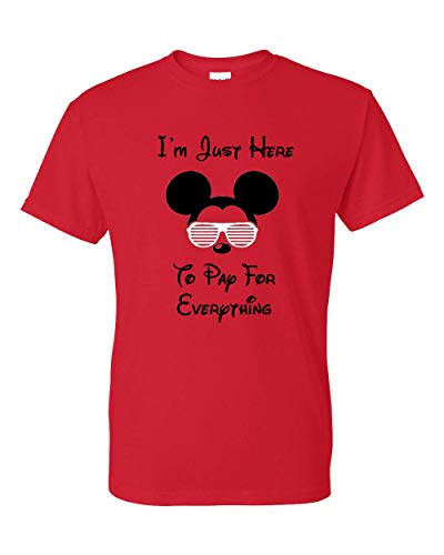 I'm Just Here To Pay For Everything Funny T-shirt Mens Unisex Tee -