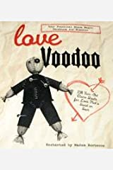 Love Voodoo - Your Practical Black Magic Handbook for Romance. Paperback