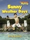 Sunny Weather Days, Pam Rosenberg, 0531167704