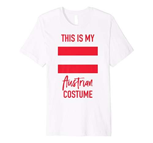 This is my Austrian Costume - Funny Halloween Premium T-Shirt -