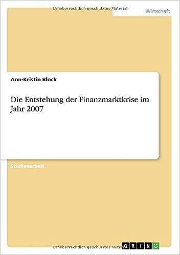 Die Entstehung der Finanzmarktkrise im Jahr 2007