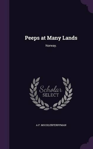 Peeps at Many Lands: Norway. ebook
