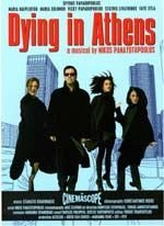 Dying in Athens movie