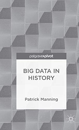 Big Data in History (Palgrave Pivot)