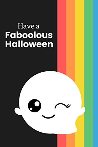 Have a Faboolous Halloween: Novelty Halloween Notebook ~ Small Lined Notebook -