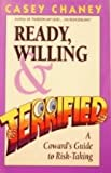 Ready, Willing and Terrified, Casey Chaney, 096264031X