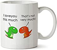 I Love You This Much Dinosaur Funny Contemporary Design White Coffee Mug - Porcelain - Tea Cup - 11 oz - Great