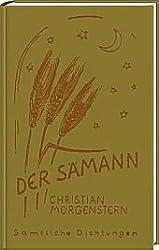 Christian Morgenstern. Sämtliche Dichtungen / Der Sämann